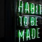 Habits; how to help maintain new year's resolutions beyond January?